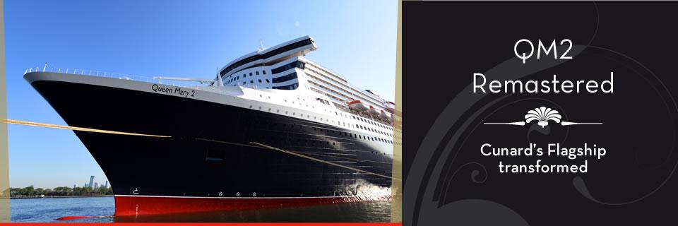 Cunard Cruises - QM2 Remastered