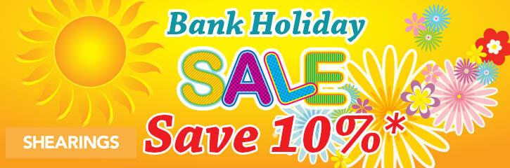 Shearings Bank Holidasy Sale, Save 10%