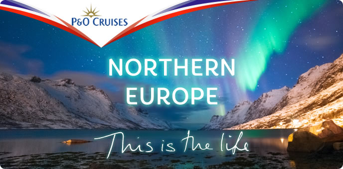 P&O Cruises - Northern Europe 2015-2017
