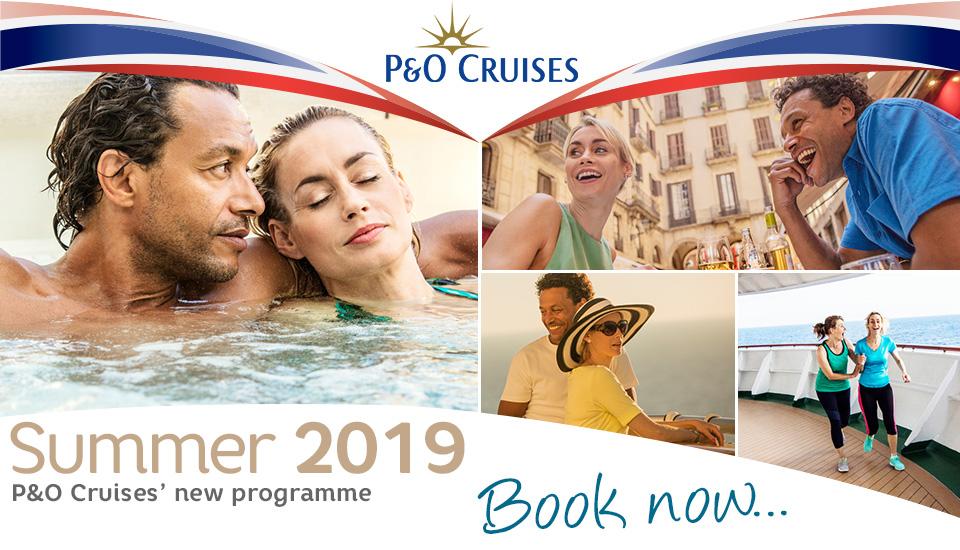 P&O Cruises in Summer 2019