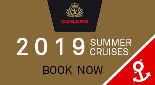Cunard Summer 2019 Cruises from Southampton