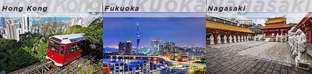Hong Kong, Fukuoka & Nagasaki