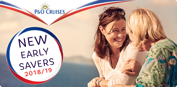 P&O Cruises 2018 Early Savers