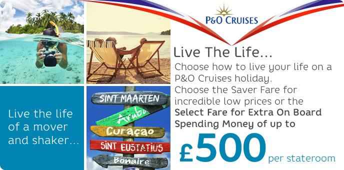 P&O Cruises - Live the Life