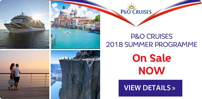P&O Cruises Summer 2018