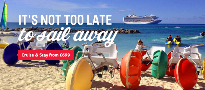 Generic | Its not too late to sail away | Cruise & Stay from £699