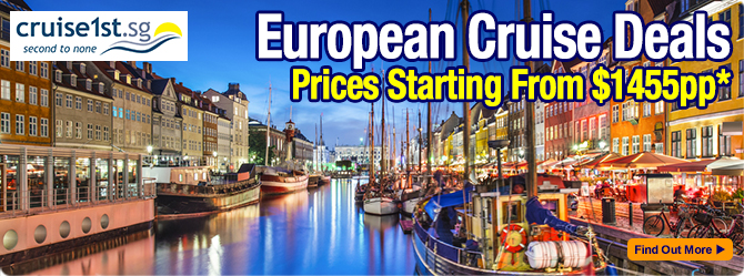 European cruise deals from Cruise1st Singapore
