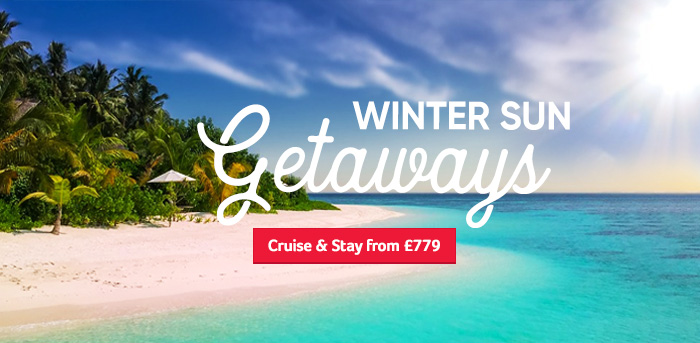 Generic | Winter Sun Getaways | Cruise & Stay from £779