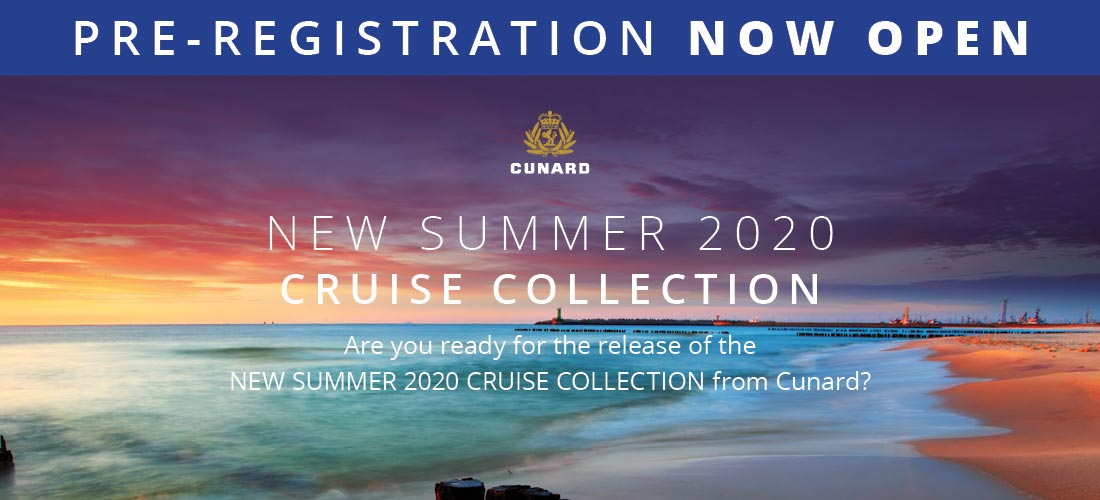 Cunard Summer Collection 2020